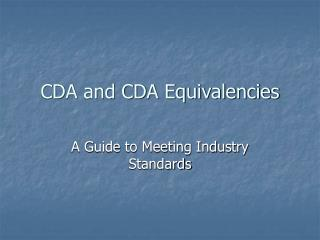 CDA and CDA Equivalencies