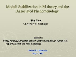 Moduli Stabilization in M-theory  and the Associated Phenomenology