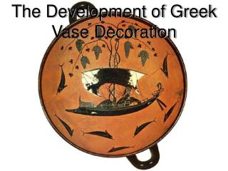 The Development of Greek Vase Decoration