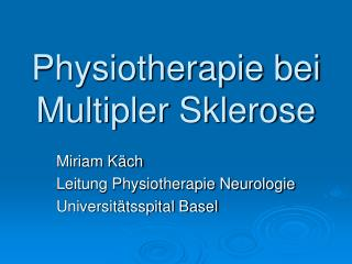 Physiotherapie bei Multipler Sklerose