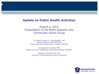 Update on Public Health Activities August 3, 2011  Presentation to the BoRit Asbestos Site