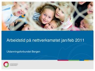 Arbeidstid på nettverksmøtet jan/feb 2011