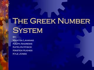 The Greek Number System