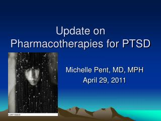 Update on Pharmacotherapies for PTSD