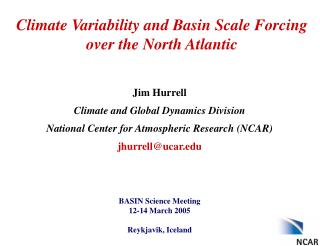Climate Variability and Basin Scale Forcing over the North Atlantic