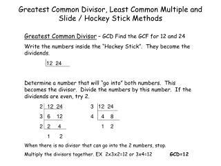 Greatest Common Divisor, Least Common Multiple and Slide / Hockey Stick Methods