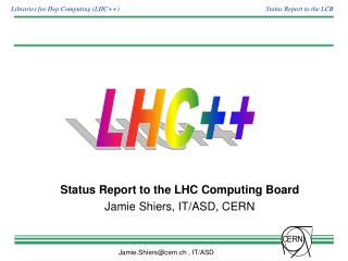 Status Report to the LHC Computing Board Jamie Shiers, IT/ASD, CERN