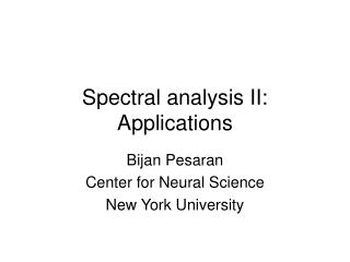 Spectral analysis II:  Applications