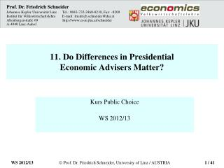 11. Do Differences in Presidential  Economic Advisers Matter?