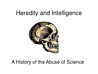 Heredity and Intelligence
