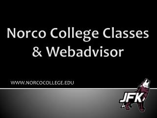 Norco College Classes &  Webadvisor