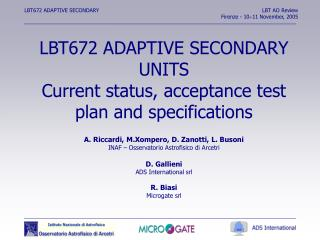 LBT672 ADAPTIVE SECONDARY UNITS Current status, acceptance test plan and specifications