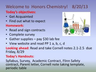 Today's objectives: Get Acquainted Find out what to expect Homework: Read and sign contracts