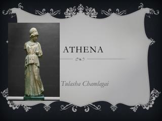 A Provide  a description of there  life Athena