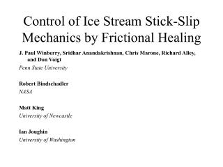 Control of Ice Stream Stick-Slip Mechanics by Frictional Healing