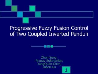 Progressive Fuzzy Fusion Control of Two Coupled Inverted Penduli