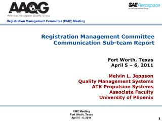 Registration Management Committee Communication Sub-team Report