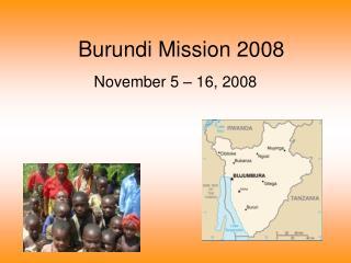 Burundi Mission 2008