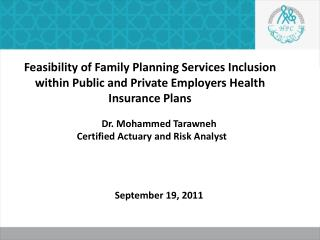 Dr. Mohammed  Tarawneh Certified Actuary and Risk Analyst  September 19, 2011