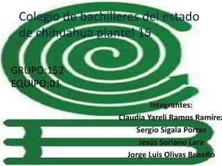 Colegio de bachilleres del estado de chihuahua plantel 15