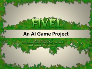 An AI Game Project