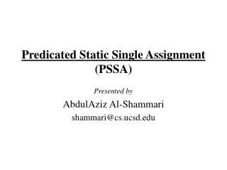 Predicated Static Single Assignment (PSSA)