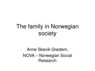 The family in Norwegian society