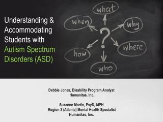 Understanding & Accommodating Students with  Autism Spectrum Disorders (ASD)