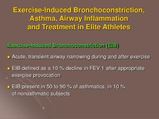 Exercise-Induced Bronchoconstriction (EIB)