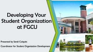 Developing Your  Student Organization  at FGCU