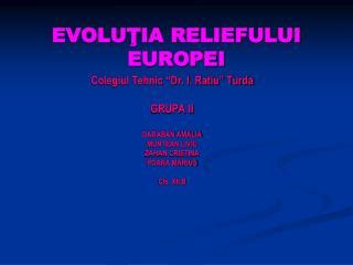 EVOLUŢIA  RELIEFULUI  EUROPEI