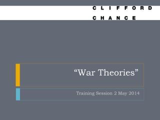 """""""War Theories"""""""