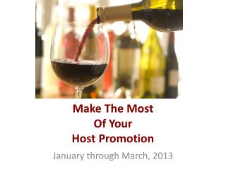 Make The Most Of Your Host Promotion