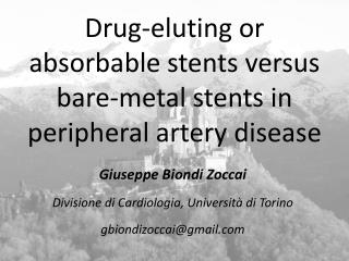 Drug-eluting or absorbable stents versus bare-metal stents in peripheral artery disease