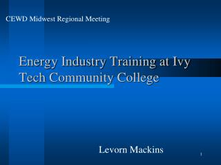 Energy Industry Training at Ivy Tech Community College