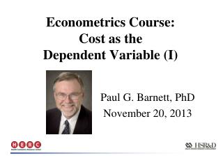 Econometrics Course:  Cost as the  Dependent Variable (I)