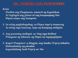 Koro: Purihin ang Panginoon, umawit ng kagalakan At tugtugin ang gitara at ang kaayaayang lira