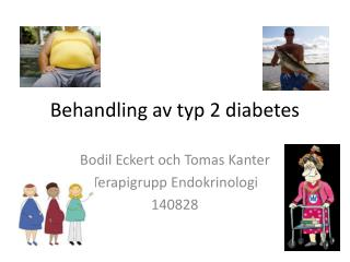 Behandling av typ 2 diabetes