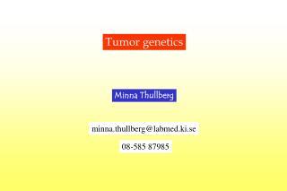 Tumor genetics