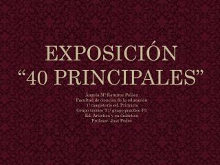 """EXPOSICIÓN  """"40 PRINCIPALES"""""""
