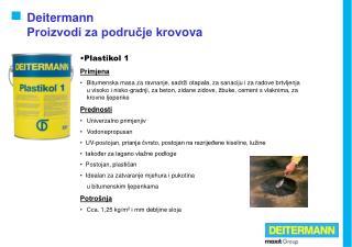 Deitermann  Proizvodi za područje krov o va