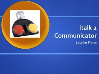 italk 2 Communicator