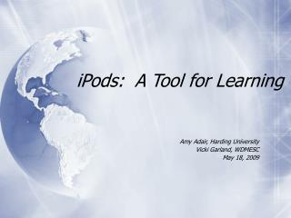 iPods:  A Tool for Learning