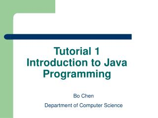 Tutorial 1 Introduction to Java Programming