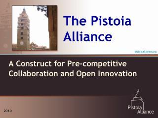 The Pistoia Alliance