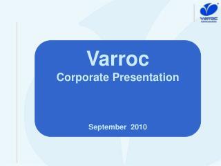 Varroc Corporate Presentation September  2010