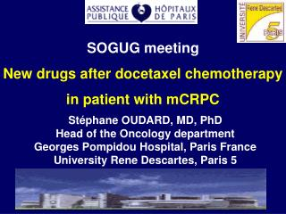 SOGUG meeting New drugs after docetaxel chemotherapy in patient with mCRPC
