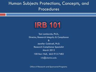 Human Subjects Protections, Concepts, and Procedures
