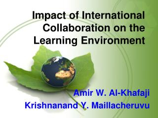 Impact of International Collaboration on the Learning Environment