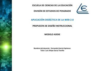 ESCUELA DE CIENCIAS DE LA EDUCACIÓN DIVISÓN DE ESTUDIOS DE POSGRADO